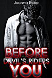 Devil's Riders: Before You (New Adult Romance, Motorcycle Club Romance)
