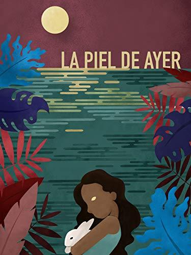 La Piel de Ayer (The Skin of Yesterday) (English ()