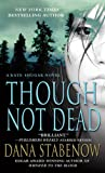 Though Not Dead: A Kate Shugak Novel (Kate Shugak Novels Book 18)