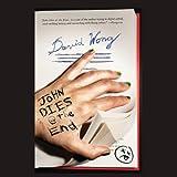 Bargain Audio Book - John Dies at the End