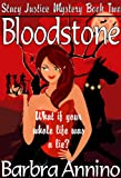 Bloodstone (A Reluctant Witch Mystery: Stacy Justice Book Two)