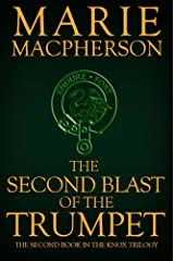 The Knox Trilogy, Book 2: The Second Blast of the Trumpet Hardcover