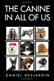 img - for The Canine in All of Us book / textbook / text book