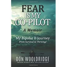 Fear is My Co-Pilot: A Memoir | My Bipolar II Journey