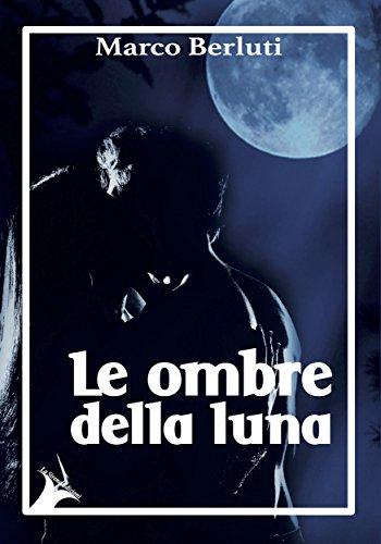 le-ombre-della-luna-italian-edition