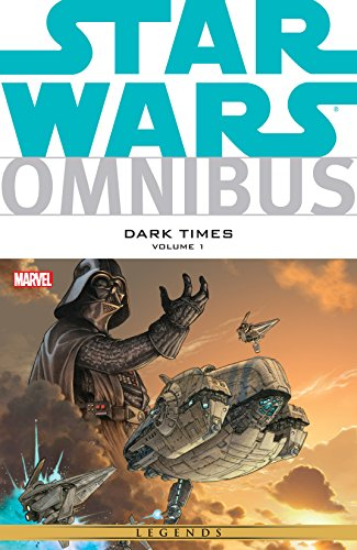Star Wars Omnibus: Dark Times Vol. 1 (Star Wars: The Empire)