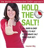 Hold the Salt!, Maureen Tilley, 0887808670