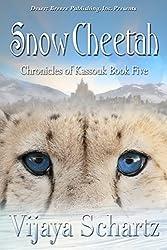 Snow Cheetah (The Chronicles of Kassouk Book 5)