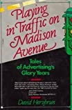 Playing in Traffic on Madison Avenue, David J. Herzbrun, 1556233388