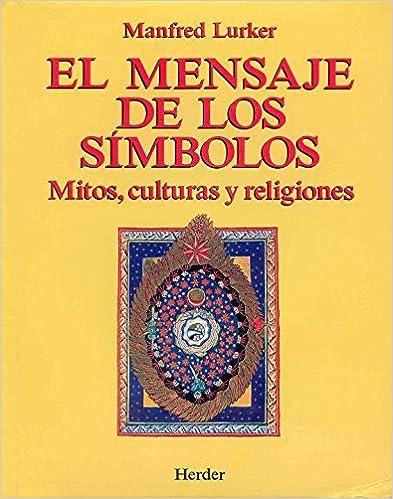 Book El Mensaje de Los Simbolos by Manfred Lurker (1998-12-06)