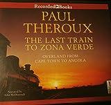 : THE LAST TRAIN TO ZONA VERDE