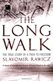 Front cover for the book The Long Walk: The True Story of a Trek to Freedom by Slavomir Rawicz