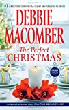 The Perfect Christmas, Debbie Macomber, 0778312739