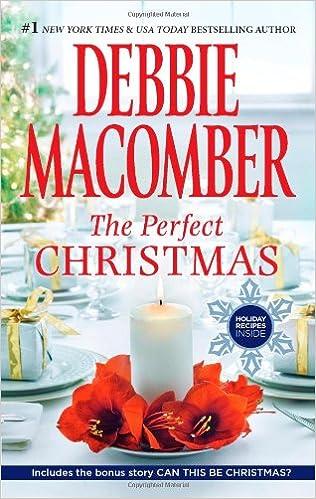 The Perfect Christmas: Debbie Macomber: 9780778312734: Amazon.com ...