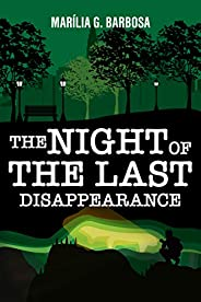The Night of the Last Disappearance (English Edition)