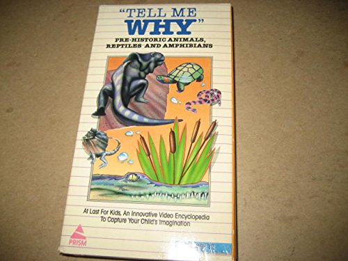 Pre Historic Animals  Reptiles And Amphibians  Tell Me Why Volume Xii