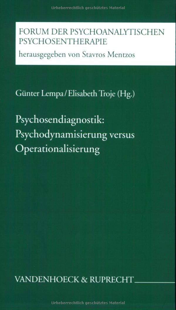 Psychosendiagnostik Psychodynamisierung Versus Operationalisierung