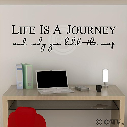 Life is a journey and only you hold the map vinyl lettering self adhesive decal 9h x 36l black