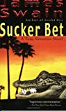 Sucker Bet (Tony Valentine Novel)