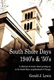 South Shore Days 1940's & '50's