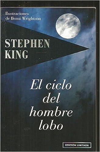 El Ciclo Del Hombre Lobo: Amazon.es: Stephen king: Libros