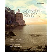 Canadian Writer's Workplace: Includes 2009 MLA update card: Written by Gary Lipschutz, 2007 Edition, (6th Edition) Publisher: Nelson College Indigenous [Paperback]