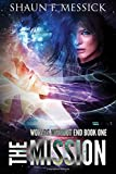 The Mission (Worlds Without End, Book 1)