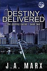 Destiny Delivered (The Destiny Series Book 2)