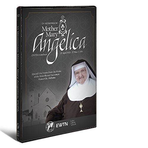 - In Memoriam Mother Angelica EWTN Foundress 20 April 1923 ~27 March 2016 - 10.5 Hours