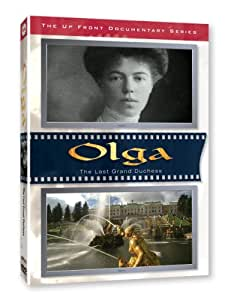 Olga: The Last Grand Duchess