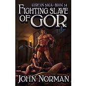 Fighting Slave of Gor: Gorean Saga, Book 14 | John Norman