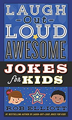 Amazon Fr Laugh Out Loud Awesome Jokes For Kids Rob