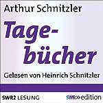 Arthur Schnitzlers Tagebücher: Gelesen von seinem Sohn | Arthur Schnitzler