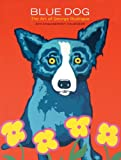 Blue Dog: The Art of George Rodrigue 2011 Engagement Calendar