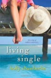 Living Single, Holly Chamberlin, 0758275404