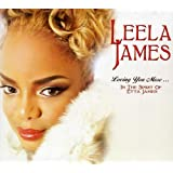 Loving You More: in the Spirit of Etta James