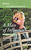 A Man of Influence (A Harmony Valley Novel)