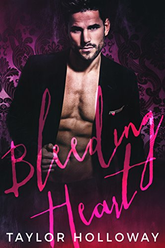 Bleeding Heart (Scions of Sin Book 1) by [Holloway, Taylor]