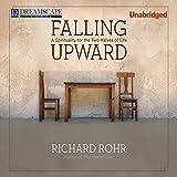 Bargain Audio Book - Falling Upward  A Spirituality for the Tw