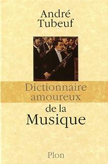 Dictionnaire amoureux de la musique