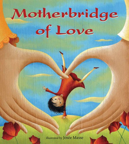Motherbridge of Love - a series of heartfelt, parallel musings about two women