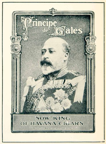 1902 Ad Havana Cigars Smoking Tobacco Prince Wales King Edward VII Royalty - Original Print Ad from PeriodPaper LLC-Collectible Original Print Archive