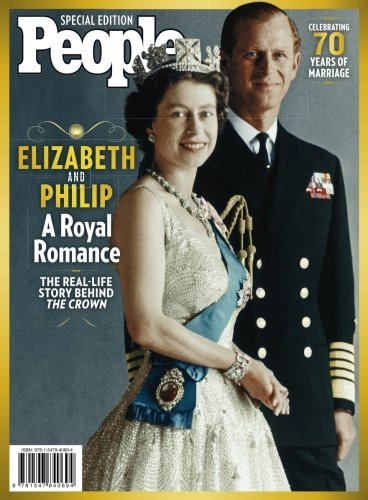 PEOPLE Elizabeth and Philip: A Royal Romance [The Editors of PEOPLE] (Tapa Blanda)
