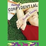 Freaky Tuesday: Camp Confidential #17 | Melissa Morgan