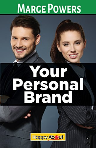 Your Personal Brand: Learn How to Craft Your Personal Branding Statement