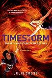 Timestorm: A Tempest Novel (The Tempest Trilogy Book 3)
