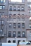 West Side Stories, Michael Lieberman, 0595344259