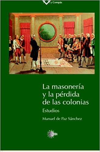 La Masoneria Y La Perdida De Las Colonias (Spanish Edition): Unknown: 9788496570900: Amazon.com: Books