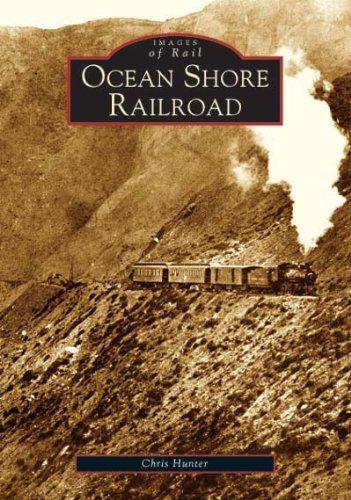 Download Ocean Shore Railroad (Images of Rail: California) pdf