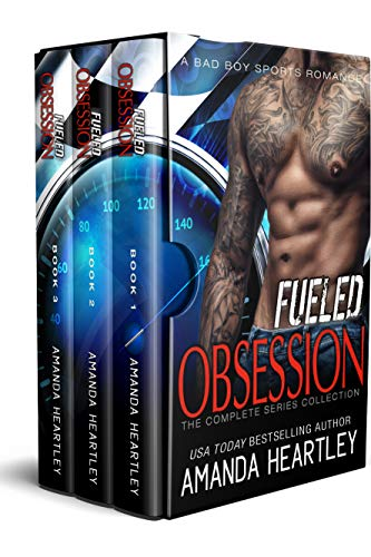 Fueled Obsession Complete Collection: A Bad Boy Sports Romance